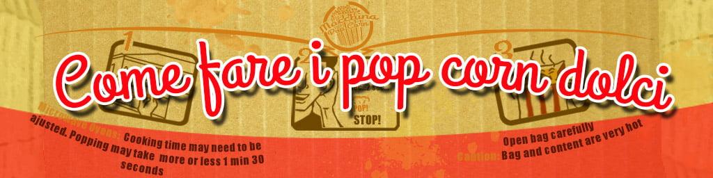 pop corn dolci ricetta